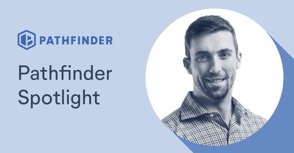 Ethan is our August Pathfinder Spotlight